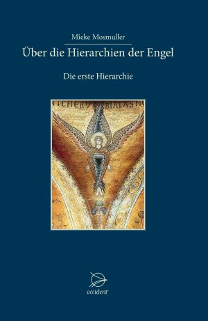 Über die Hierarchien der Engel - Die erste Hierarchie, 9783946699125