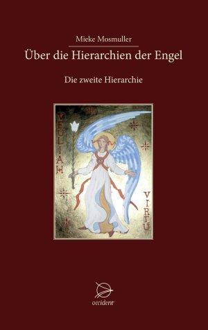 Über die Hierarchien der Engel - Die zweite Hierarchie, 9783946699095