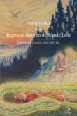 Andere Auteurs Het sprookje van de groene slang en de schone lelie - 9789075240504