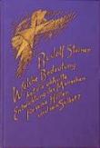 Boeken van Rudolf Steiner Welche Bedeutung hat die okkulte Entwicklung des Menschen für seine Hüllen und sein Selbst? GA 145 - 9783727414503
