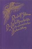 Boeken van Rudolf Steiner Die Weltgeschichte in anthroposophischer Beleuchtung und als Grundlage der Erkenntnis des Menschengeistes GA 233 - 9783727423314