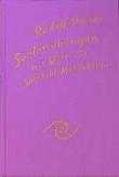 Boeken van Rudolf Steiner Seelenübungen mit Wort- und Sinnbild-Meditationen zur methodischen Entwicklung höherer Erkenntniskräfte GA 267 - 9783727426704