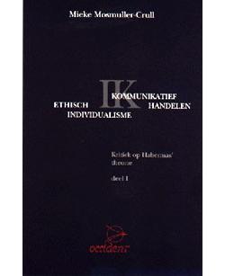 Boeken Ethisch Individualisme versus Kommunikatief Handelen - 9789075240061