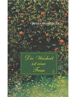 Bücher Die Weisheit ist eine Frau - 9783000186370