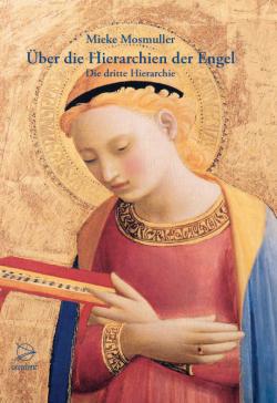 Bücher Über die Hierarchien der Engel - Die dritte Hierarchie - 9783946699064