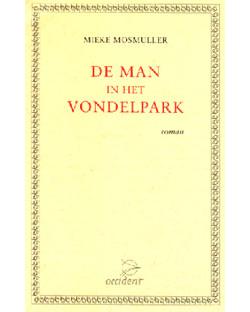 Boeken De man in het vondelpark - 9789075240085