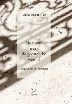 Boeken De poort naar de geestelijke wereld - Met grendels en scharnieren - 9789075240559