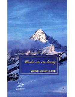 Boeken Moeder van een Koning - 9789075240153