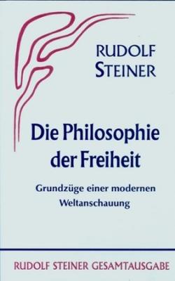 Boeken van Rudolf Steiner Die Philosophie der Freiheit GA 4 - 9783727400407