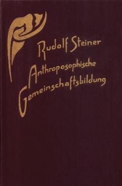 Boeken van Rudolf Steiner  Anthroposophische Gemeinschaftsbildung GA 257 - 9783727425707