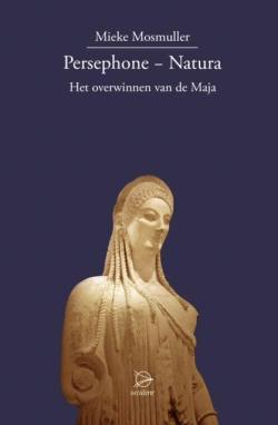 Persephone − Natura. Het overwinnen van de Maja - 9789075240573