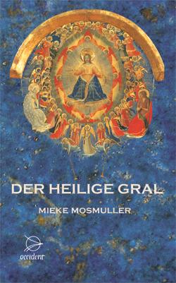Der Heilige Gral - 9783000218712