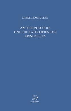 Anthroposophie und die Kategorien des Aristoteles - 9783000453106