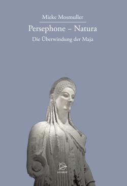 Bücher Persephone - Natura. Die Überwindung der Maja - 9783000523045