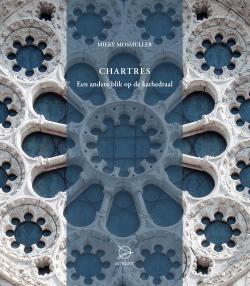 Boeken Chartres. Een andere blik op de kathedraal - 9789075240498