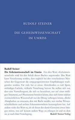 Boeken van Rudolf Steiner Die Geheimwissenschaft im Umriss GA 13 - 9783727401312