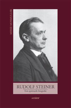 Rudolf Steiner. Een spirituele biografie - 9789075240269