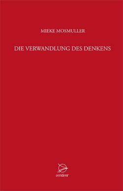 Bücher Die Verwandlung des Denkens - 9783000458781