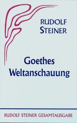 Boeken van Rudolf Steiner Goethes Weltanschauung GA 6 - 9783727400605