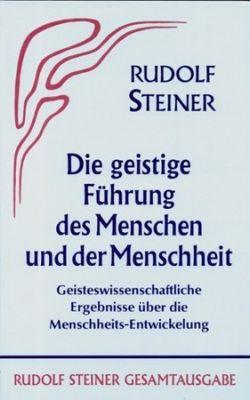 Boeken van Rudolf Steiner Die geistige Führung des Menschen und der Menschheit GA 15 - 9783727401503