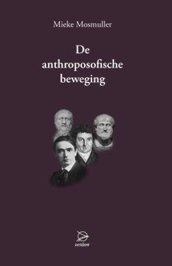 Boeken De anthroposofische beweging - 9789075240580