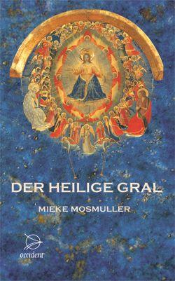 Bücher Der Heilige Gral - 9783000218712