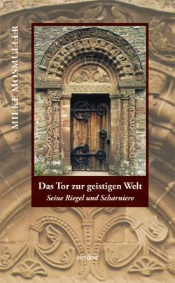 Bücher Das Tor zur geistigen Welt. Seine Riegel und Scharniere - 9783000309342