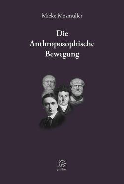 Bücher Die Anthroposophische Bewegung - 9783946699040