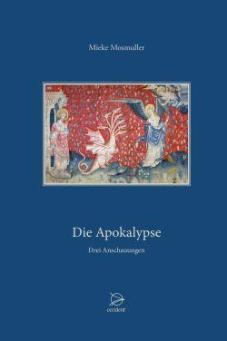 Bücher Die Apokalypse. Drei Anschauungen - 9783946699163