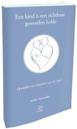 Boeken Een kind is een zichtbaar geworden liefde - 9789075240344