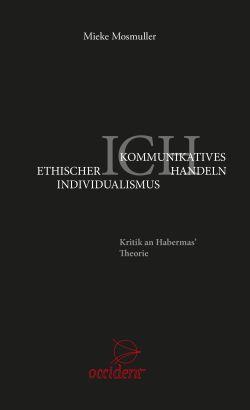 Bücher Ethischer Individualismus - Kommunikatives Handeln - 9783946699149