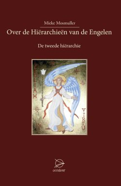 Boeken Over de Hiërarchieën van de Engelen - De tweede hiërarchie - 9789075240566