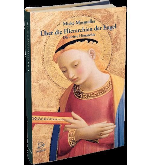 Über die Hierarchien der Engel - Die dritte Hierarchie, 9783946699064