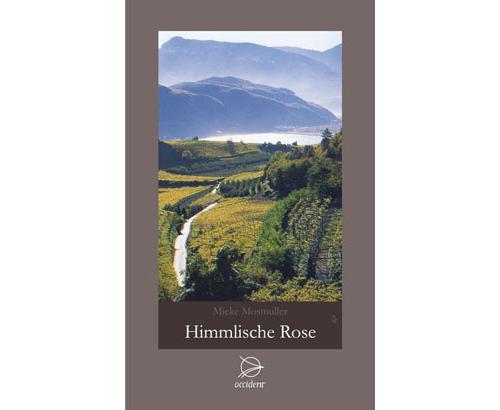 Himmlische Rose, 9783000327902