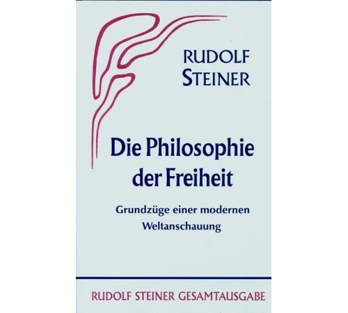 Die Philosophie der Freiheit GA 4, 9783727400407