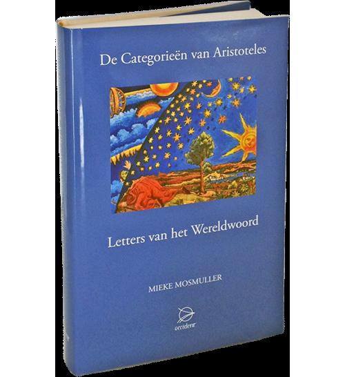 De Categorieën van Aristoteles. Letters van het Wereldwoord, 9789075240399