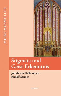 Stigmata und Geist-Erkenntnis, 9783000232916