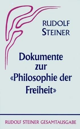 """Dokumente zur """"Philosophie der Freiheit"""" GA 4a, 9783727400452"""