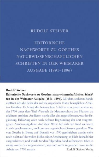Editorische Nachworte zu Goethes naturwissenschaftl. Schriften in der Weimarer Ausgabe (1891–1896) GA 1f, 9783727400124