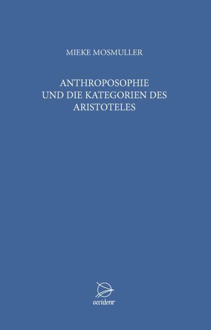 Anthroposophie und die Kategorien des Aristoteles, 9783000453106
